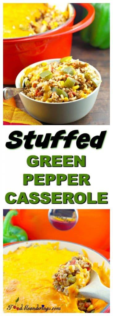 Healthy Stuffed Green Pepper Casserole Recipe - Foodmeanderings.com
