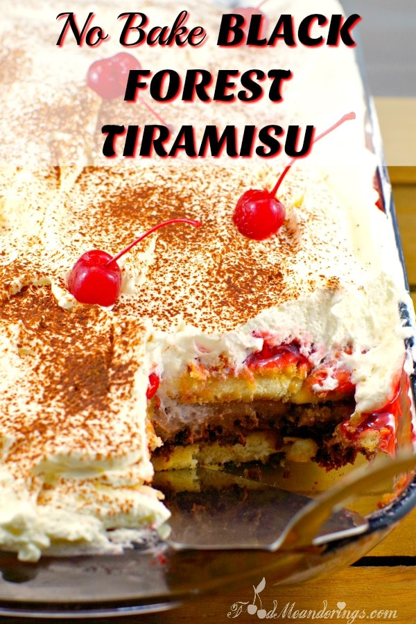 No Bake Black Forest Tiramisu   potluck dessert - foodmeanderings.com