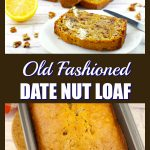 Pinterest pin with 2 photos of date nut loaf on top and bottom and white text on brown background in the middle