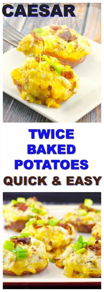 Quick & Easy Caesar Twice Baked Potatoes   #twicebakedpotatoes #stuffedpotatoes - Foodmeanderings.com