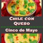 Chile Con Queso - Cinco de Mayo - foodmeanderings.com