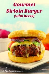 Gourmet Sirloin Burger (with beets) recipe- foodmeanderings.com