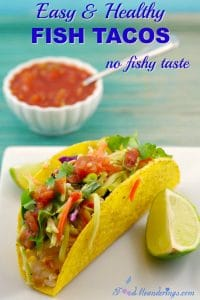 Easy & Health Fish Tacos - no fishy taste - foodmeanderings.com