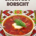 Ukrainian Shortcut Beef Borscht - foodmeanderings.com