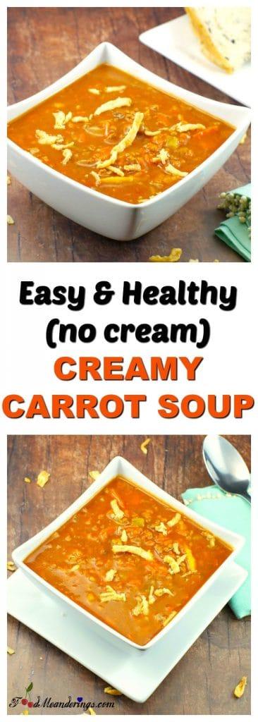 Easy Creamy Carrot Soup (no cream) | healthy - Foodmeanderings.com