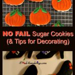 No fail Sugar Cookie recipe |tips for decorating with fondant - foodmeanderings.com