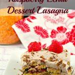 No Bake Chocolate Raspberry Red Lentil Dessert Lasagna - foodmeanderings.com