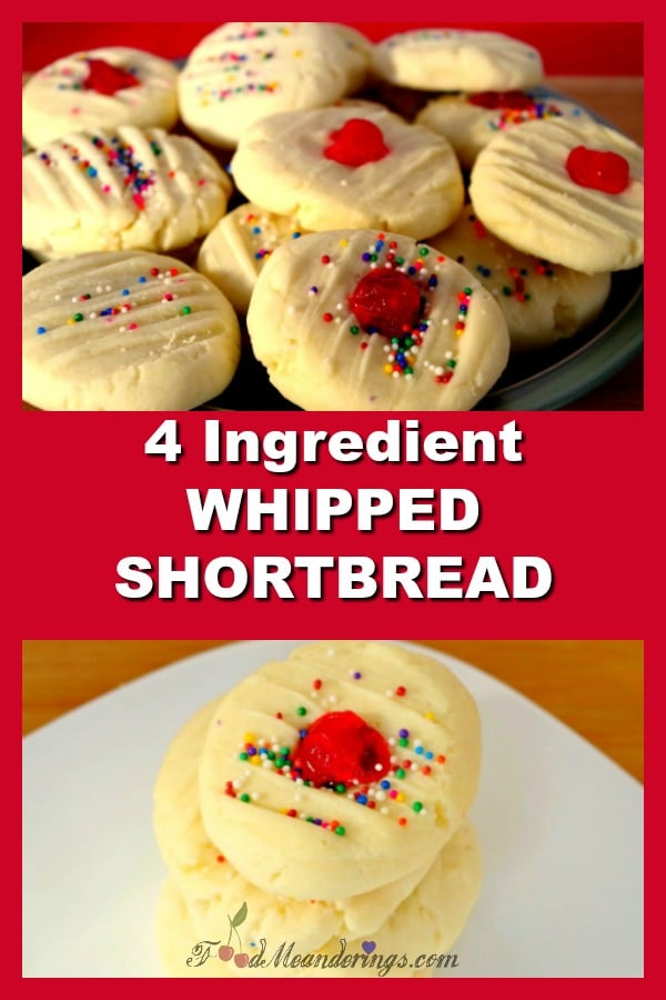 4 Ingredient Whipped Shortbread |melt in you mouth - foodmeanderings.com