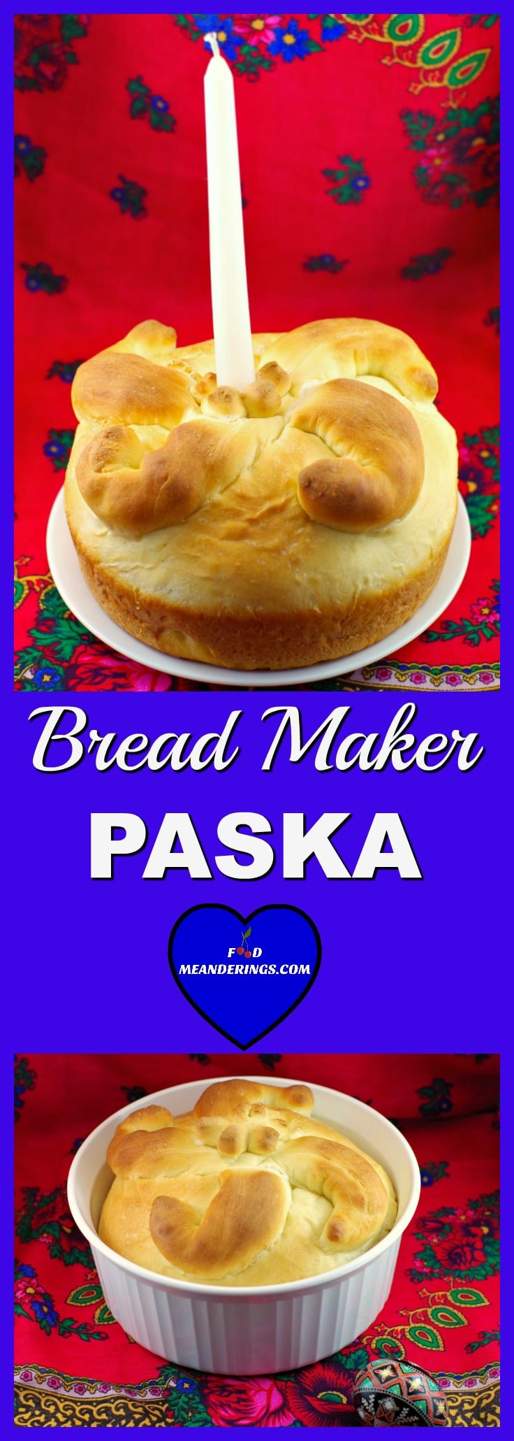 Bread Maker Paska Ukrainian Easter Bread