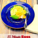 Easy Eggs Benedict  15 minutes - Foodmeanderings.com