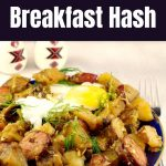 Pinterest Pin with white text on black background on top and bottom and photo of Ukrainian breakfast hash in the middle, with egg on top and Ukrainian egg shaped salt and pepper shakers in the background