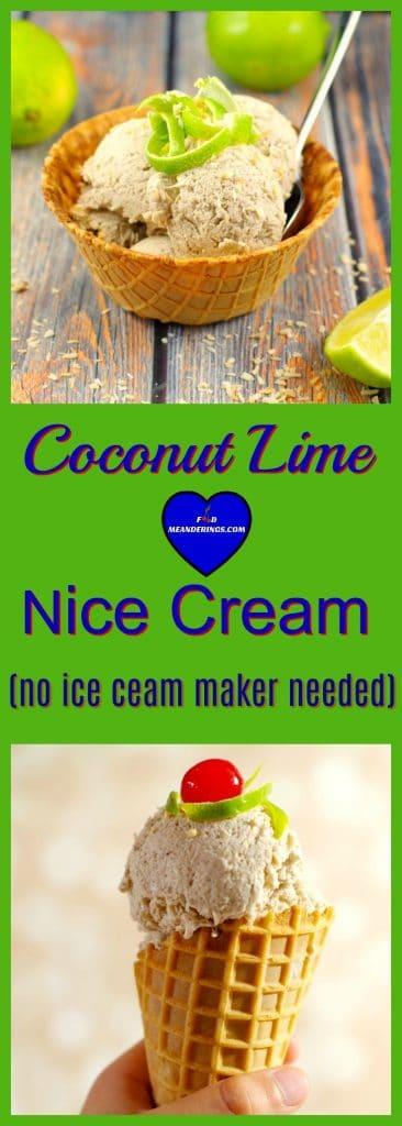 Coconut Lime Nice Cream |#banana #vegan - Foodmeanderings.com