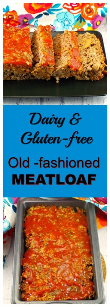 Dairy & Gluten-free Old-fashioned Meatloaf