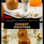 2 photo collage of caramel apple betty dessert shooters