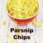 Parsnip Chips - vegan and gluten-free - foodmeanderings.com #vegan #glutenfree #parsnip #chips
