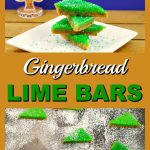 Gingerbread & Lime Bars |holiday baking -foodmeanderings.com