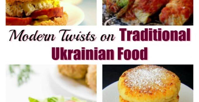 12 Amazingly Delicious Modern Twists on Traditional Ukrainian Foods