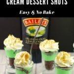 4 Irish cream dessert shots in front of bottle of Baileys Irish Cream