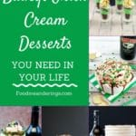 collage of 5 photos of baileys irish cream desserts