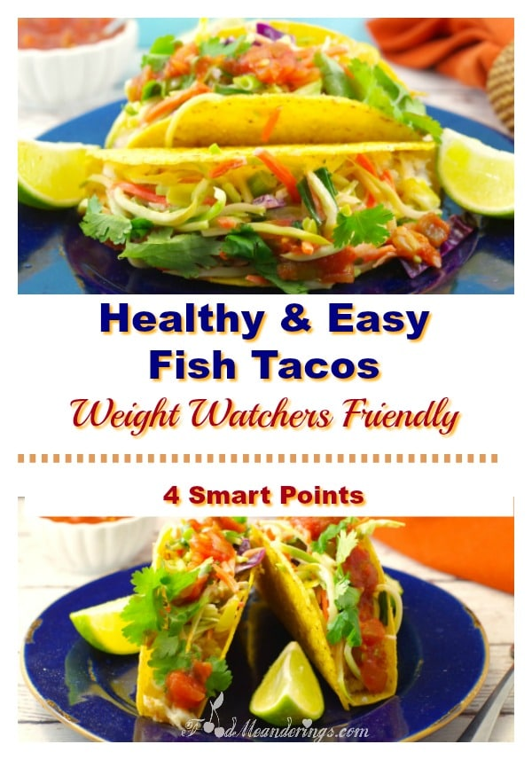 Healthy & Easy Fish Tacos - Weight Watchers friendly - 4 smart points