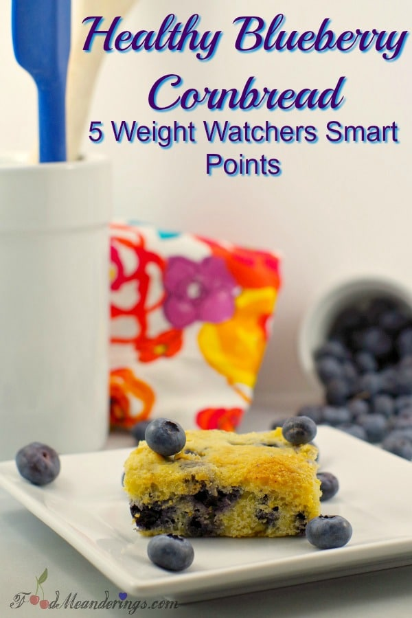 Weight Watchers Healthy Blueberry Cornbread - Foodmeanderings.com