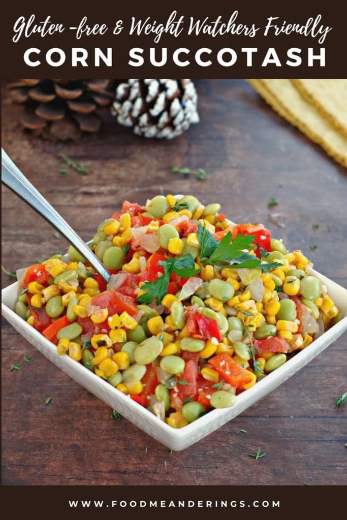 Pinterest Pin with text at top and bottom and photo of corn succotash in a white square bowl (with spoon in it) on brown surface, and pine cones in the background