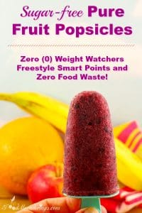 Sugar-free Pure Fruit Popsicles- (0) WW points and Zero food waste- foodmeanderings.com