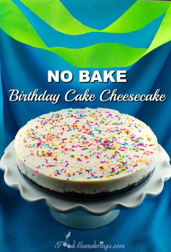 No Bake Birthday Cake cheesecake - foodmeanderings.com