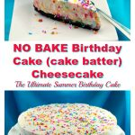 No Bake Birthday Cake (cake batter) cheesecake - foodmeanderings.com