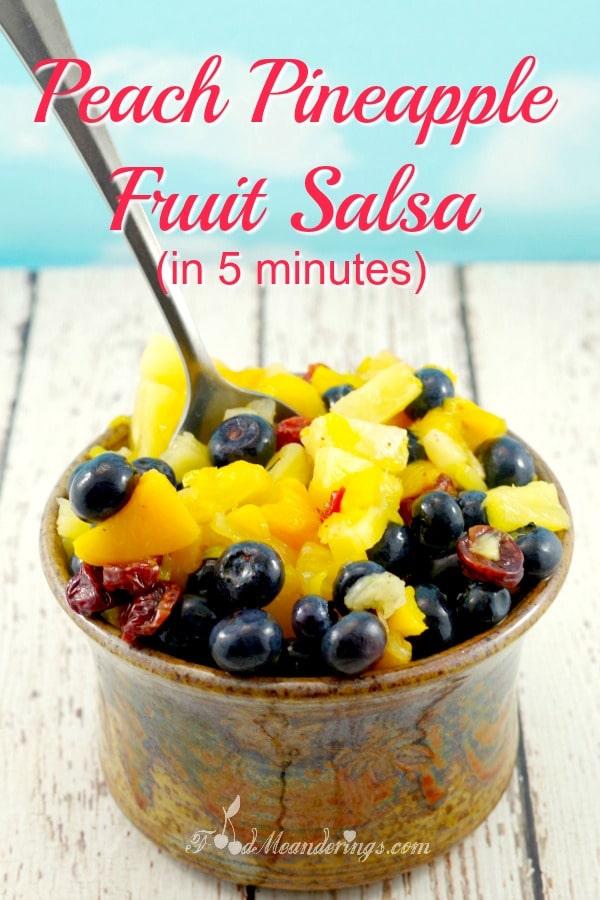Fruit Salsa Recipe| Peach Pineapple - foodmeanderings.com