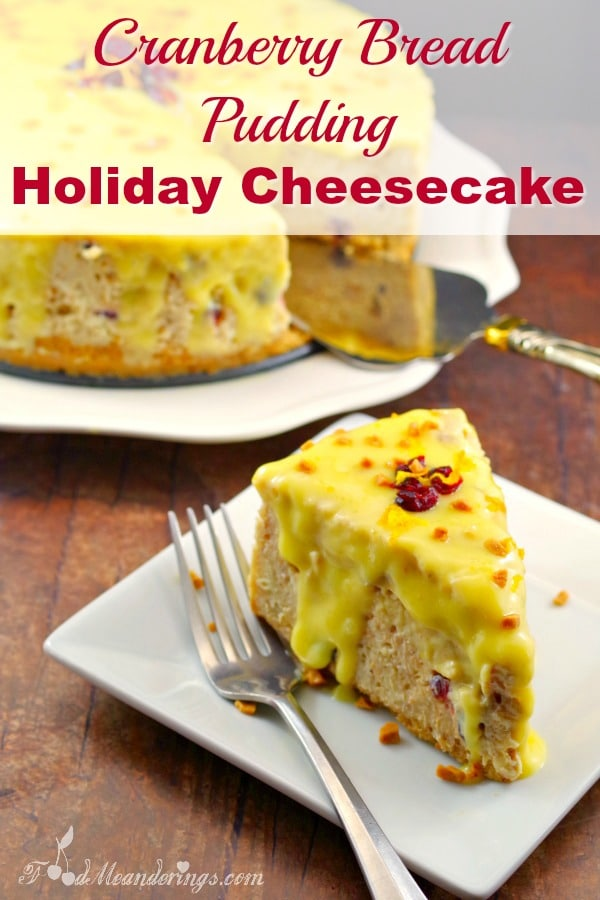 Holiday cheesecake   Cranberry bread pudding - #holiday #cheesecake #breadpudding #cranberry