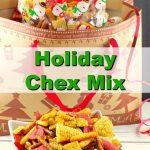 Holiday Chex Mix | #Christmas #chexmix #snackmix