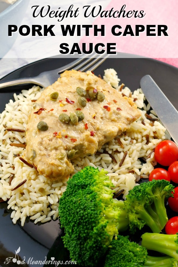 Weight Watchers Pork with caper sauce | #weightwatchers #pork - foodmeanderings.com