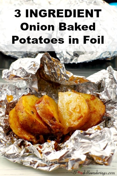 3 Ingredient Onion Baked Potatoes in Foil | #bakedpotatoes #sidedish