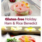 Healthy Gluten-free Holiday Ham & Rice Benedict | #rice #healthy' #glutenfree #eggsbenedict