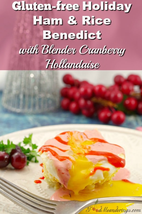 Gluten-free Rice & Ham Eggs Benedict | with Cranberry Hollandaise #rice #eggsbenedict #glutenfree