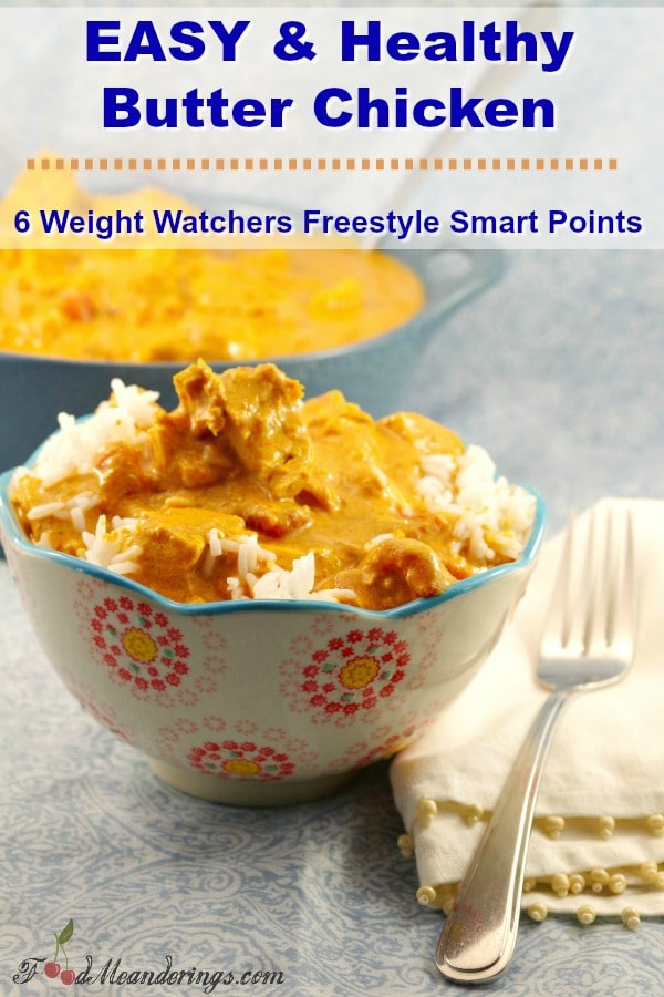 Easy & Healthy Butter Chicken- Weight Watchers #wwrecipe #weightwatchersrecipe #chicken
