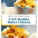 Collage of 2 healthy butter chicken in a bowl photos