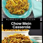 collage of 2 photos of Minnesota Hotdish (Chow Mein Casserole)