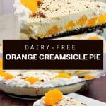 pinterest pin with white text on dark brown background with photos of orange creamsicle pie on top and bottom