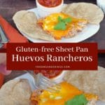 Pinterest pin with text in the middle and 2 photos of gluten free sheet pan huevos rancheros.