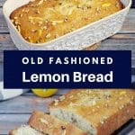 pinterest pin with 2 photo collage and white text on dark blue background in the middle and 2 photos of lemon bread