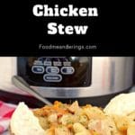 pin with text at top and photo of slow cooker chicken stew in a bowl, with slow cooker in the background