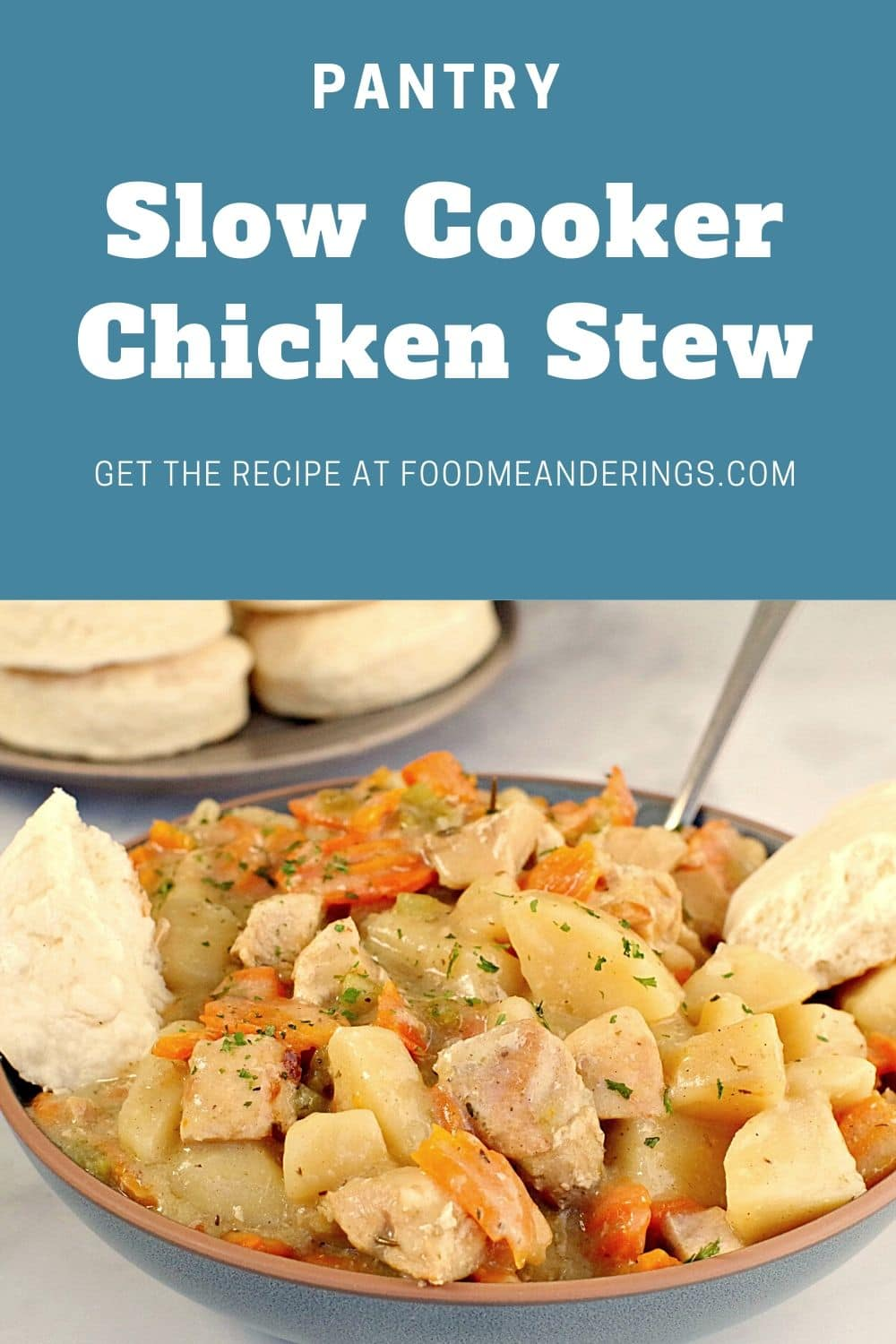 pin with text on top and photos of slow cooker chicken stew with biscuits