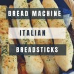 bread machine Italian breadsticks in a basket