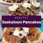 Pinterest pin with white text on purple background in middle and 2 photo collage of healthy saskatoon berry pancakes