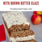pinterest pin with photo red text on white background on top and photo of apple bread with brown butter glaze