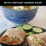Pinterest pin with white text on black background on top and bottom and photo ofRamen wrap on a black plate, sliced in two pieces, with cucumbers on plate and bowl of ramen soup in the background